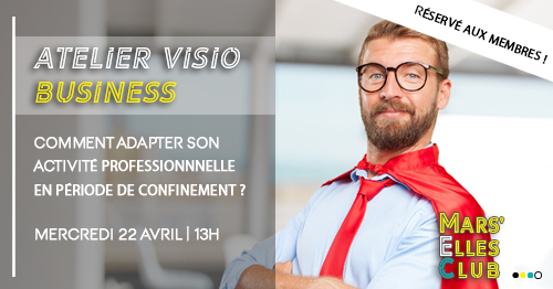 atelier-visio-business-confinement-mars-elles-club-avril