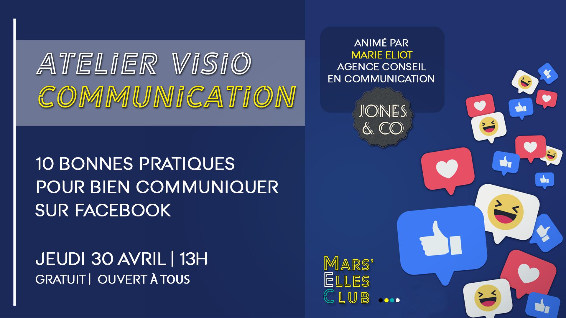 Atelier-Visio-Communication-gratuit-facebook-entreprise-conseil-mars-elles-club-business-marseille